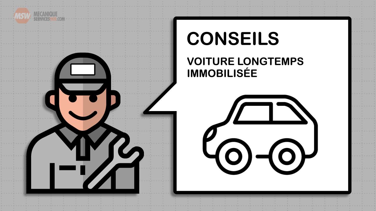 Conseils pour véhicule immobilisé